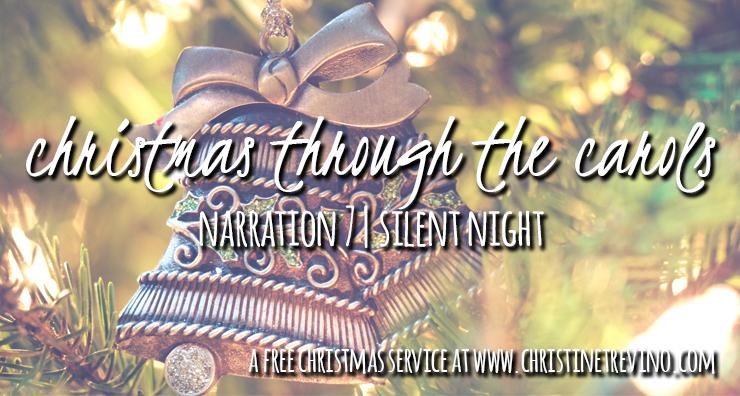 Christmas through the Carols {Silent Night}