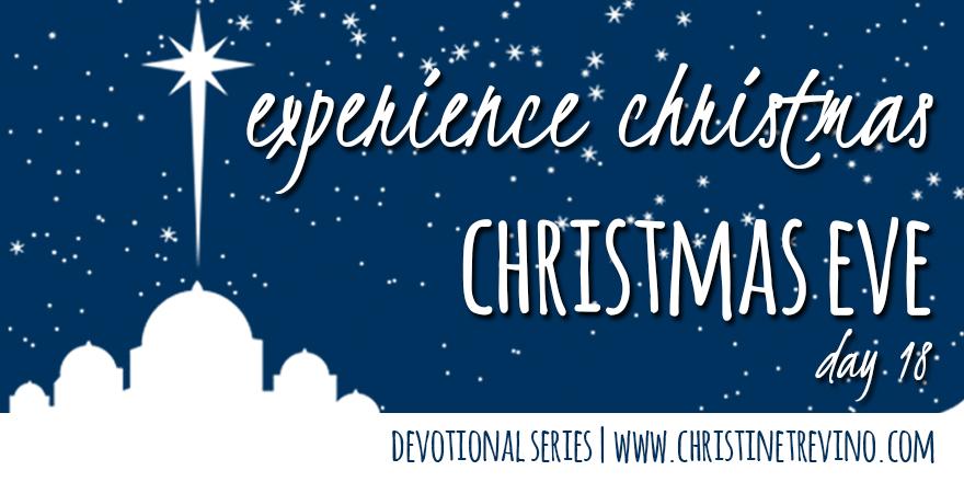 Christmas Eve [Experience Christmas]