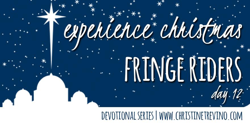 Fringe Riders [Experience Christmas]