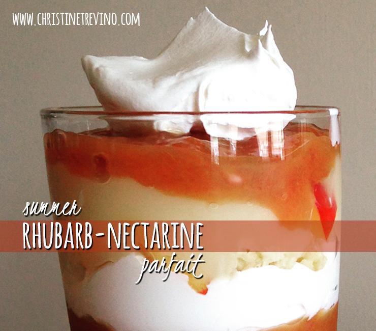 Summer Rhubarb Nectarine Parfait