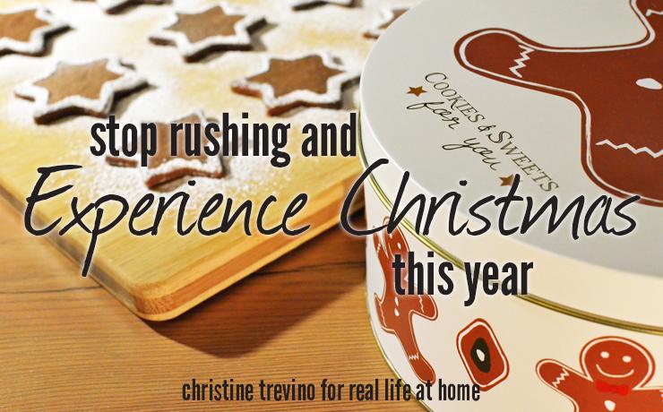 Stop Rushing Experience Christmas