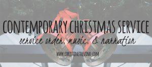 Contemporary Christmas Service [Music & Narration]