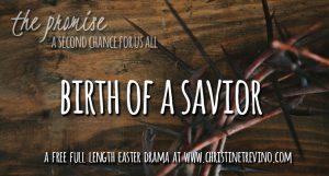 Part II | Birth of a Savior